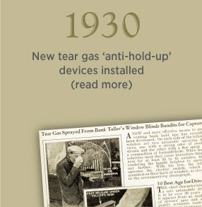 1930. New tear gas 'anti-hold-up' devices installed. Click to learn more