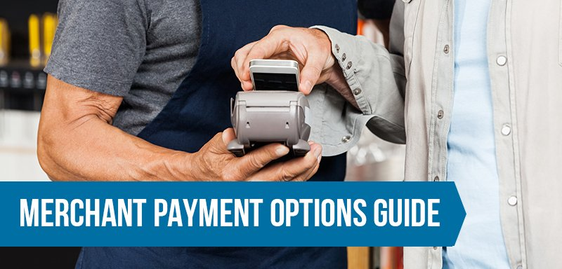 Merchant Payment Options Guide