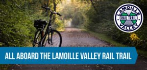 All aboard the Lamoille Valley Rail Trail