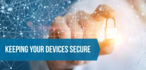 Keeping Devices Secure