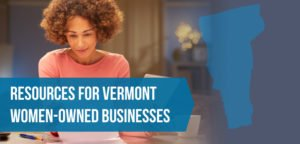 Resources for Vermont Women-Owned Businesses