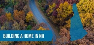 Building a Home in NH