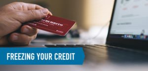 Freezing Your Credit