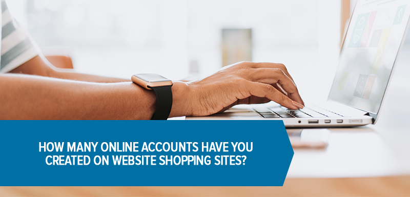 How many online shopping accounts have you opened?