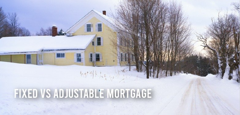 Fixed vs Adjustable Mortgage