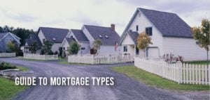Guide to Mortgage Types