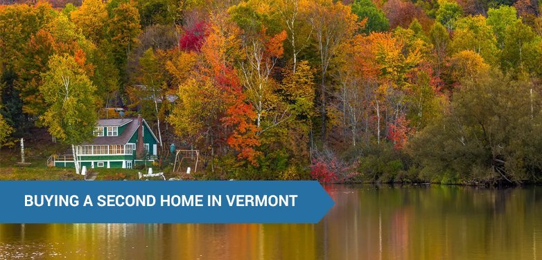 Buying a Second Home in Vermont