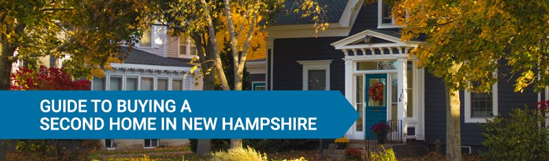 Header Image - Guide to Buying a Second Home in New Hampshire